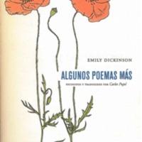 Algunos poemas más. Escogidos y traducidos por Carlos Pujol